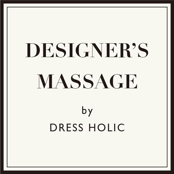 DESIGNERS MESSAGE